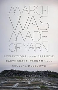 The Best Modern Japanese Literature - March Was Made of Yarn by David Karashima & Elmer Luke