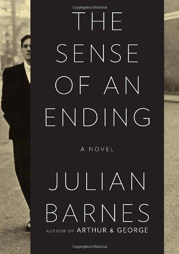 The Sense of an Ending: A Novel by Julian Barnes