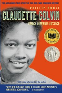 The Best Nonfiction Books for Teens - Claudette Colvin: Twice Toward Justice by Philip Hoose