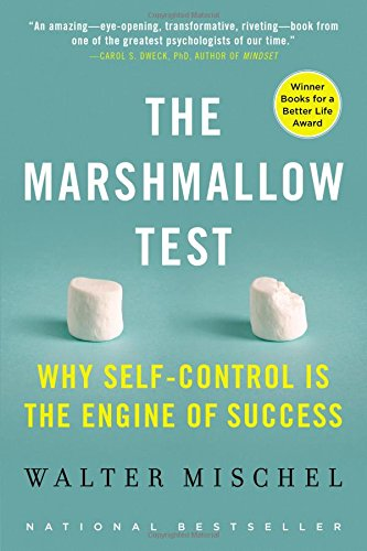 The best books on Character Development - The Marshmallow Test: Why Self-Control Is the Engine of Success by Walter Mischel