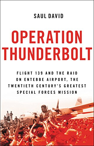 The Best History Books to Take on Holiday - Operation Thunderbolt by Saul David