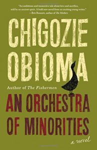 The Best Fiction of 2019 - An Orchestra of Minorities by Chigozie Obioma