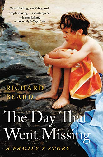 The Best Memoirs of 2019: The National Book Critics Circle Awards Shortlist - The Day That Went Missing: A Family's Story by Richard Beard