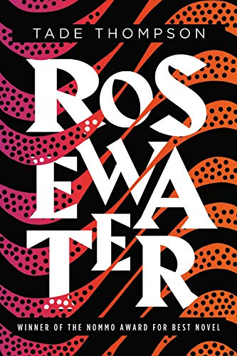 Summer Reading 2019: The Best Sci Fi Books - Rosewater by Tade Thompson