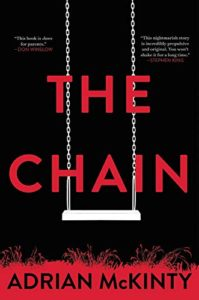 The Best Thrillers of 2020 - The Chain by Adrian McKinty