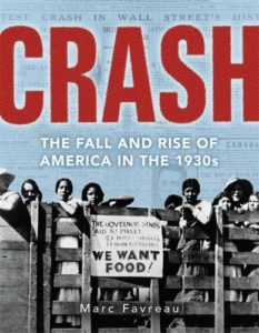 The Best Nonfiction Books for Teens - Crash: The Great Depression and the Fall and Rise of America by Marc Favreau