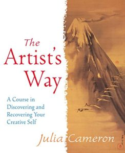 The best books on Creating a Career You Love - The Artist's Way: A Course in Discovering and Recovering Your Creative Self by Julia Cameron