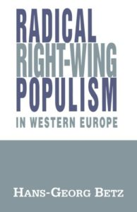The best books on The Far Right - Radical Right-Wing Populism in Western Europe by Hans-Georg Betz