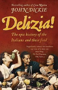 The Best Books on the Mafia - Delizia! by John Dickie