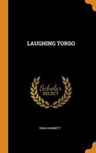 The best books on Bohemian Living - Laughing Torso by Nina Hamnett