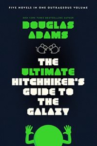 The Best Young Adult Science Fiction Books - The Hitchhiker's Guide to the Galaxy by Douglas Adams