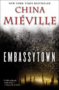 The best books on Linguistics - Embassytown by China Miéville