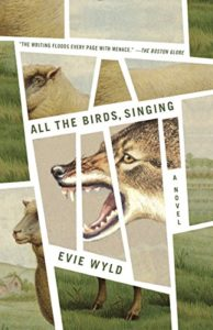 Daisy Johnson on Books That Influenced Her - All The Birds Singing by Evie Wyld