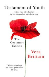 The best books on Legacies of World War One - Testament of Youth by Vera Brittain