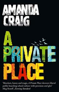 Books that Changed the World - A Private Place by Amanda Craig