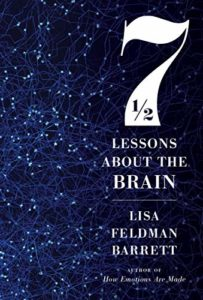 The Best Books on Emotions - 7½ Lessons About the Brain by Lisa Feldman Barrett