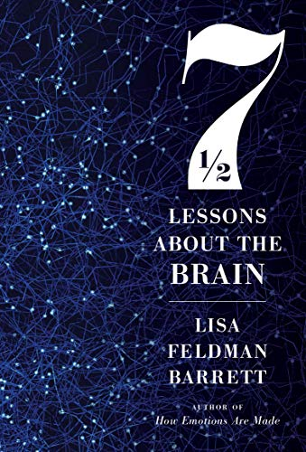 7½ Lessons About the Brain by Lisa Feldman Barrett