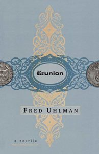The Best Novellas - Reunion by Fred Uhlman