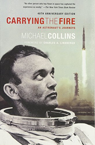 The Best Books by Adventurers - Carrying the Fire by Michael Collins