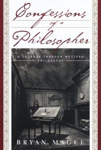 Confessions of a Philosopher: A Personal Journey Through Western Philosophy from Plato to Popper by Bryan Magee