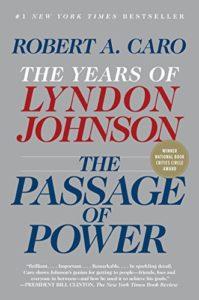 The Passage of Power: The Years of Lyndon Johnson, Vol. IV by Grover Gardner (narrator) & Robert Caro