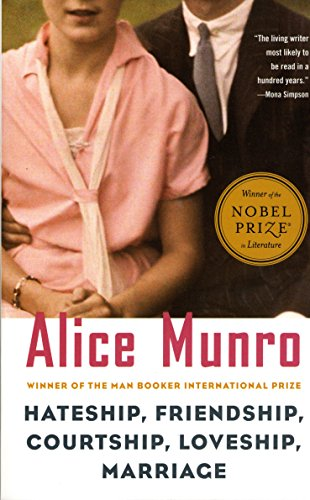 The best books on Friendship - Hateship, Friendship, Courtship, Loveship, Marriage by Alice Munro