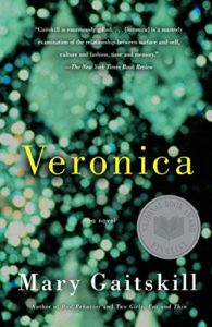 Editors' Picks: Favorite Books of 2019 - Veronica by Mary Gaitskill