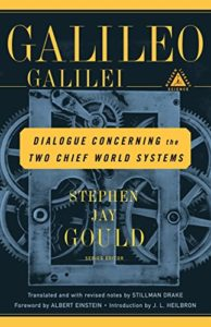 Dialogue Concerning the Two Chief World Systems by Galileo Galilei & Stillman Drake (trans.)