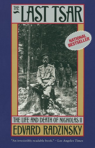 The Best History Books to Take on Holiday - The Last Tsar: The Life and Death of Nicholas II by Edvard Radzinsky