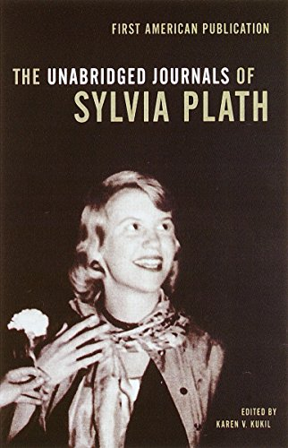 Sylvia Plath Books - The Unabridged Journals of Sylvia Plath by Sylvia Plath