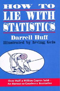 The best books on Learning Python and Data Science - How To Lie With Statistics by Darrell Huff
