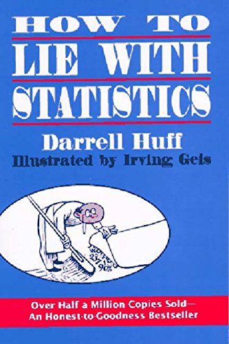 The best books on Personal Finance - How To Lie With Statistics by Darrell Huff