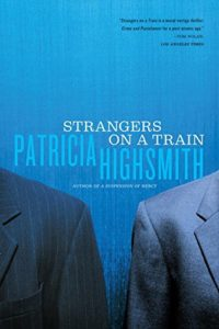 The Best Mystery Books - Strangers on a Train by Patricia Highsmith