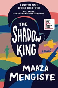 The Best Fiction of 2020: The Booker Prize Shortlist - The Shadow King by Maaza Mengiste