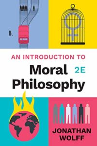 The best books on Political Philosophy - An Introduction to Moral Philosophy by Jonathan Wolff