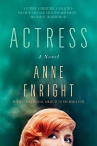 The Best of Contemporary Irish Fiction - Actress: A Novel by Anne Enright