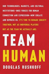 The best books on Silicon Valley - Team Human by Douglas Rushkoff