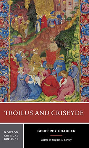 The best books on Chaucer's Troilus and Criseyde - Troilus and Criseyde Geoffrey Chaucer (ed. by Stephen Barney)