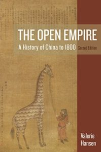 The best books on The Silk Road - The Open Empire: A History of China to 1800 by Valerie Hansen