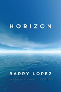 The Best Climate Books of 2019 - Horizon by Barry Lopez