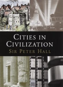 The best books on Future Cities - Cities In Civilization by Peter Hall