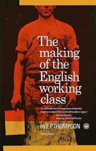 The best books on Popular Uprisings - The Making of the English Working Class