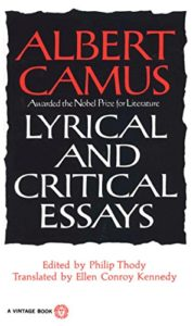 The Best Books by Albert Camus - Lyrical and Critical Essays by Albert Camus