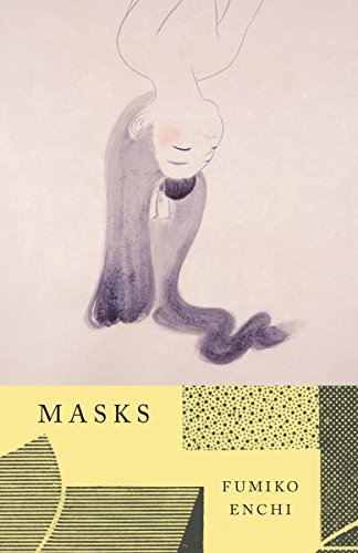 The Best Modern Japanese Literature - Masks by Fumiko Enchi