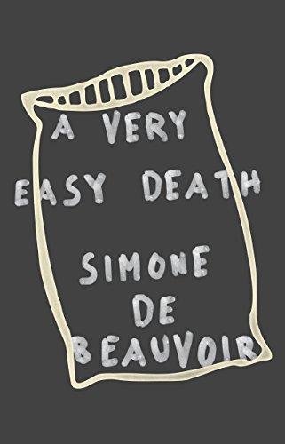The Best Simone de Beauvoir Books - A Very Easy Death by Simone de Beauvoir
