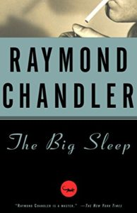 The Best Whodunnits - The Big Sleep by Raymond Chandler