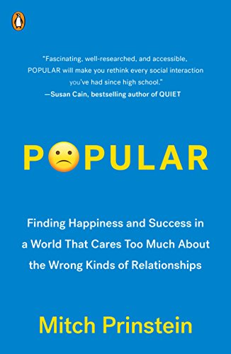 The best books on Character Development - Popular: The Power of Likability in a Status-Obsessed World by Mitch Prinstein