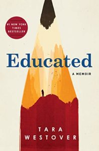 The Best New Memoirs: The 2019 National Book Critics Circle Awards Shortlist - Educated: A Memoir by Tara Westover