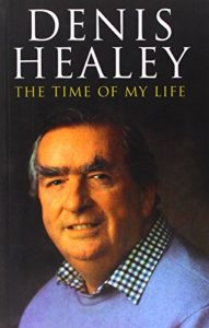 The best books on Modern British History - The Time of My Life by Denis Healey