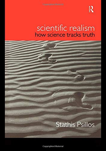 The Best Philosophy of Science Books - Scientific Realism: How Science Tracks Truth by Stathis Psillos
